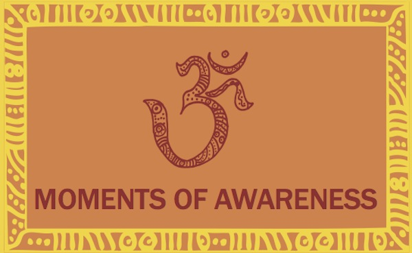 Moments of Awareness